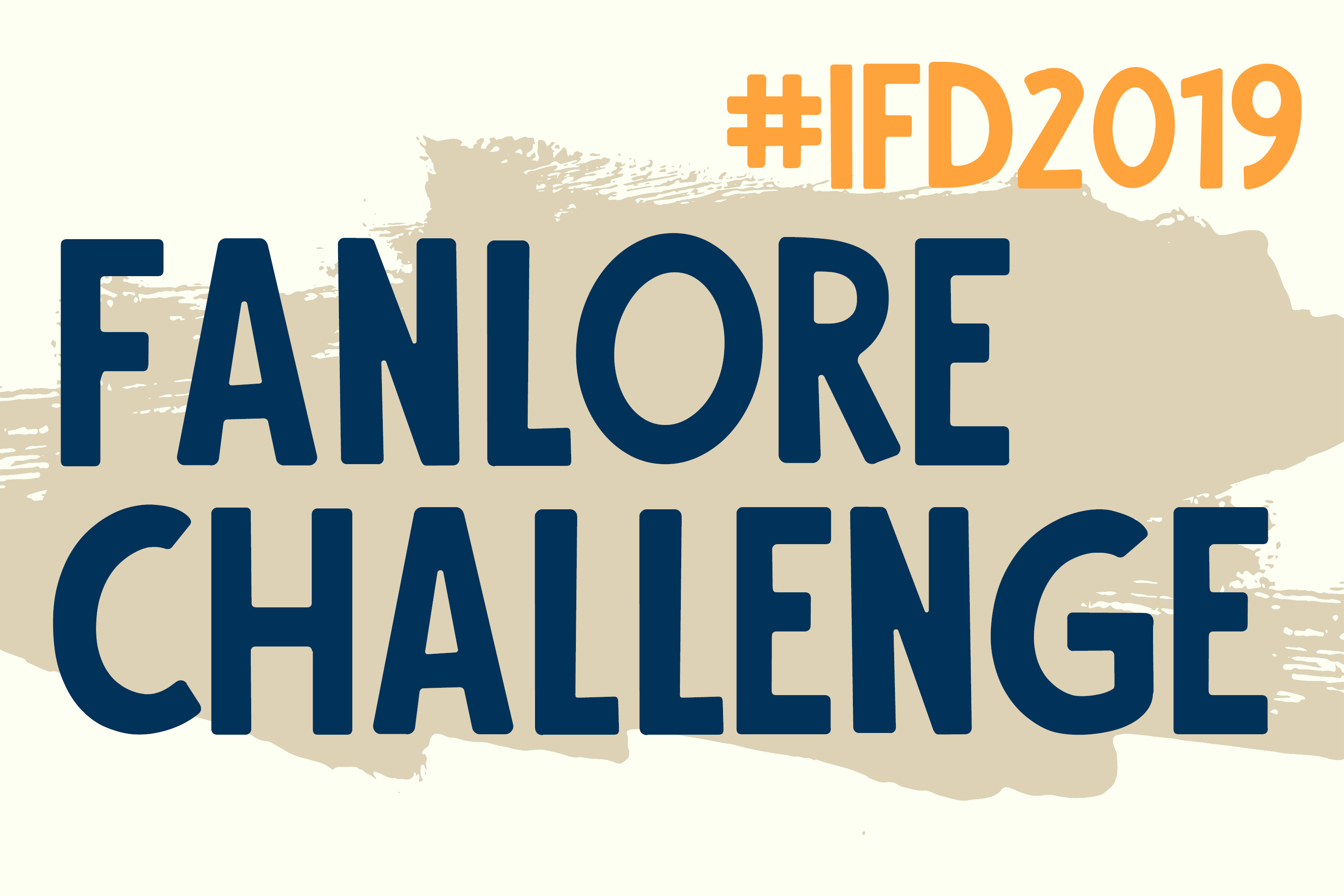 The banner for the International Fanworks Day Fanlore Challenge 2019