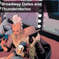 Broadway Dates & Thunderstorms.png