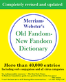 Merriam Webster Old Fandom New Fandom Dictionary.png