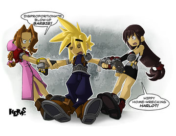 "Cloud Strife caught in a tug-of-war between Aerith Gainsborough and Tifa Lockhart. Aerith insults Tifa as a ""Disproportionate blow-up Barbie!"" Tifa insults Aerith as a ""Hippy home-wrecking harlot!"""