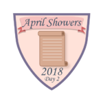 April Showers 2018 - Day 2.png