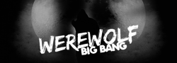 Werewolf big bang.png