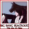 Big Bang Blackout Banner.jpg