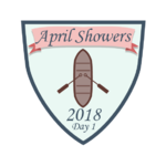 April Showers 2018 - Day 1.png