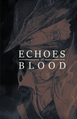 Echos of Blood.png