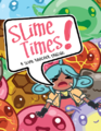 Slime Times zine cover.png